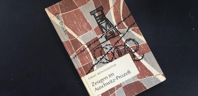 Emmi Bonhoeffer - Zeugen im Auschwitzprozeß